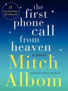 The First Phone Call from Heaven - Mitch Albom - cover