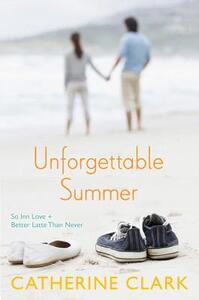 Unforgettable Summer: So Inn Love and Better Latte Than Never - Catherine Clark - cover
