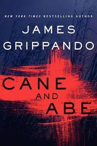 Cane and Abe - James Grippando - cover