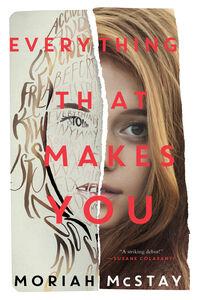Foto Cover di Everything That Makes You, Ebook inglese di Moriah McStay, edito da HarperCollins