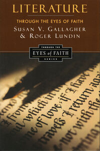 Foto Cover di Literature Through the Eyes of Faith, Ebook inglese di Susan V. Gallagher,Roger Lundin, edito da HarperCollins