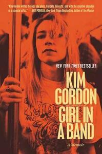 Girl in a Band: A Memoir - Kim Gordon - cover