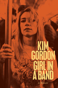 Foto Cover di Girl in a Band, Ebook inglese di Kim Gordon, edito da HarperCollins