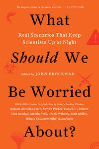Foto Cover di What Should We Be Worried About?, Ebook inglese di Mr. John Brockman, edito da HarperCollins