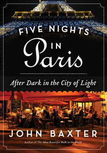 Foto Cover di Five Nights in Paris, Ebook inglese di John Baxter, edito da HarperCollins