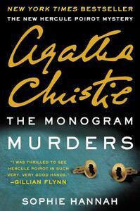 The Monogram Murders: A New Hercule Poirot Mystery - Sophie Hannah,Agatha Christie - cover