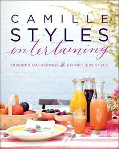 Ebook in inglese Camille Styles Entertaining Styles, Camille