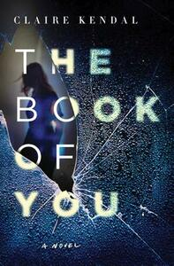The Book of You - Claire Kendal - cover