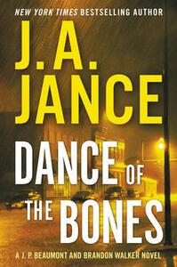 Dance of the Bones: A J. P. Beaumont and Brandon Walker Novel - J. A. Jance - cover