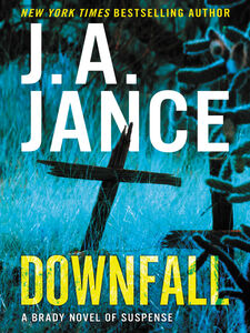 Foto Cover di Downfall, Ebook inglese di J. A. Jance, edito da HarperCollins