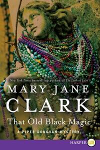 That Old Black Magic - Mary Jane Clark - cover