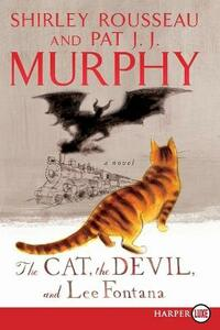 The Cat, The Devil And Lee Fontana: A Novel [Large Print] - Shirley Rousseau Murphy - cover