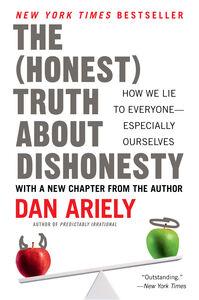 Foto Cover di The Honest Truth About Dishonesty, Ebook inglese di Dr. Dan Ariely, edito da HarperCollins