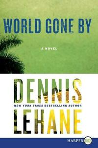 World Gone by - Dennis Lehane - cover