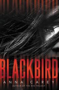 Blackbird - Anna Carey - cover