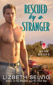 Foto Cover di Rescued by a Stranger, Ebook inglese di Lizbeth Selvig, edito da HarperCollins