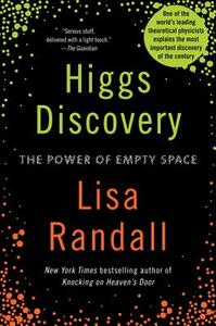 Higgs Discovery: The Power of Empty Space - Lisa Randall - cover