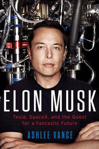 Foto Cover di Elon Musk, Ebook inglese di Ashlee Vance, edito da HarperCollins
