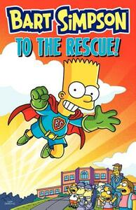 Bart Simpson to the Rescue! - Matt Groening - cover