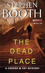Foto Cover di The Dead Place, Ebook inglese di Stephen Booth, edito da HarperCollins