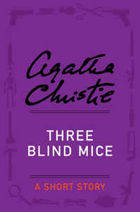 Ebook in inglese Three Blind Mice Christie, Agatha