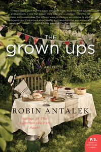 Foto Cover di The Grown Ups, Ebook inglese di Robin Antalek, edito da HarperCollins