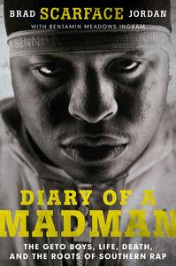"Ebook in inglese Diary of a Madman Ingram, Benjamin Meadows , Jordan, Brad ""Scarface"""
