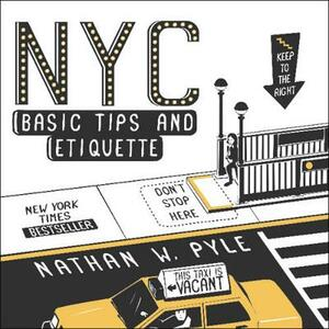 NYC Basic Tips and Etiquette - Nathan W. Pyle - cover