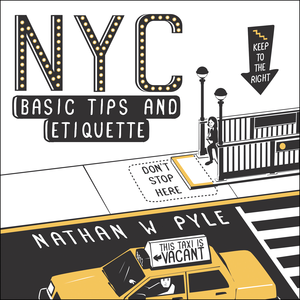 Ebook in inglese NYC Basic Tips and Etiquette Pyle, Nathan W.