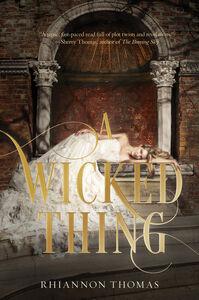 Foto Cover di A Wicked Thing, Ebook inglese di Rhiannon Thomas, edito da HarperCollins