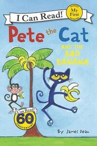 Pete the Cat and the Bad Banana - James Dean - cover