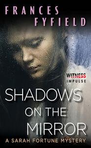 Foto Cover di Shadows on the Mirror, Ebook inglese di Frances Fyfield, edito da HarperCollins