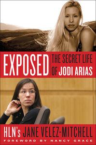 Foto Cover di Exposed, Ebook inglese di Jane Velez-Mitchell, edito da HarperCollins