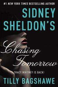 Sidney Sheldon's Chasing Tomorrow - Tilly Bagshawe - cover