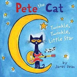 Pete the Cat: Twinkle, Twinkle, Little Star - James Dean - cover