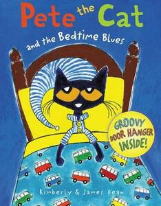 Pete the Cat and the Bedtime Blues - James Dean - cover