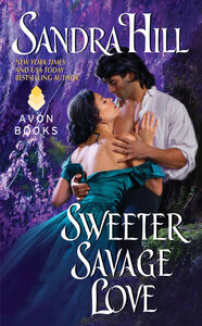 Ebook in inglese Sweeter Savage Love Hill, Sandra