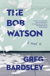 The Bob Watson - Greg Bardsley - cover