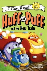 Huff and Puff and the New Train - Tish Rabe - cover