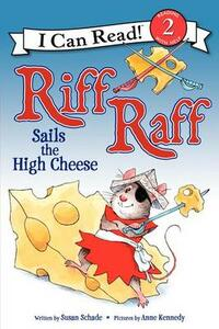 Riff Raff Sails the High Cheese - Susan Schade - cover