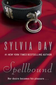 Foto Cover di Spellbound, Ebook inglese di Sylvia Day, edito da HarperCollins