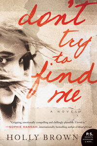 Ebook in inglese Don't Try To Find Me Brown, Holly