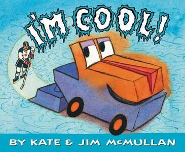 I'm Cool! - Kate McMullan - cover