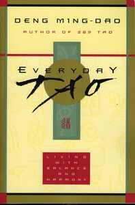 Foto Cover di Everyday Tao, Ebook inglese di Ming-Dao Deng, edito da HarperCollins