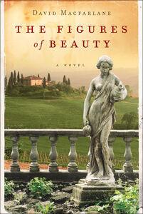 Foto Cover di Figures of Beauty, Ebook inglese di David Macfarlane, edito da HarperCollins