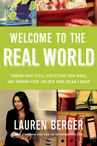 Foto Cover di Welcome to the Real World, Ebook inglese di Lauren Berger, edito da HarperCollins