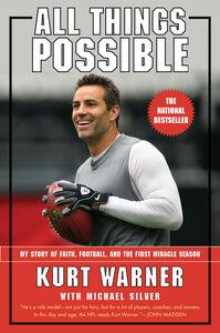 Foto Cover di All Things Possible, Ebook inglese di Kurt Warner, edito da HarperCollins