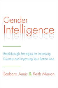 Foto Cover di Gender Intelligence, Ebook inglese di Barbara Annis,Keith Merron, edito da HarperCollins
