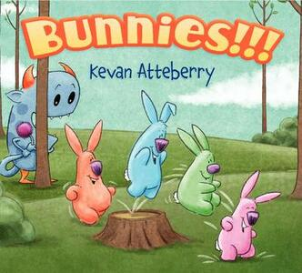 Bunnies!!! - Kevan Atteberry - cover