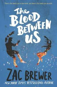 The Blood Between Us - Zac Brewer - cover
